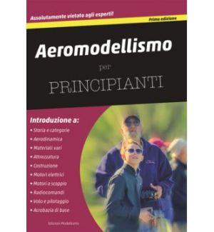 Modellismo Aeromodellismo per principianti